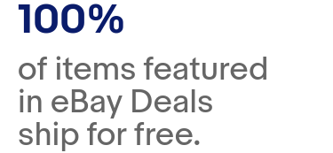 100% of items featured in ebay Deals ship for free